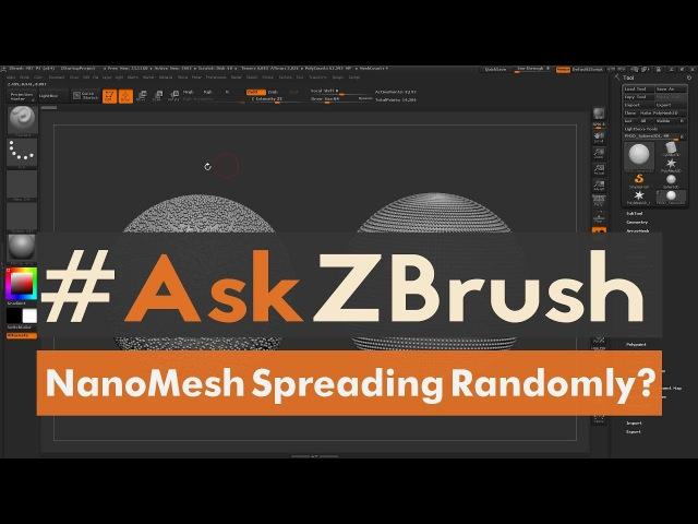"""AskZBrush """"Why do my NanoMeshes sometimes spread randomly across my model"""""""