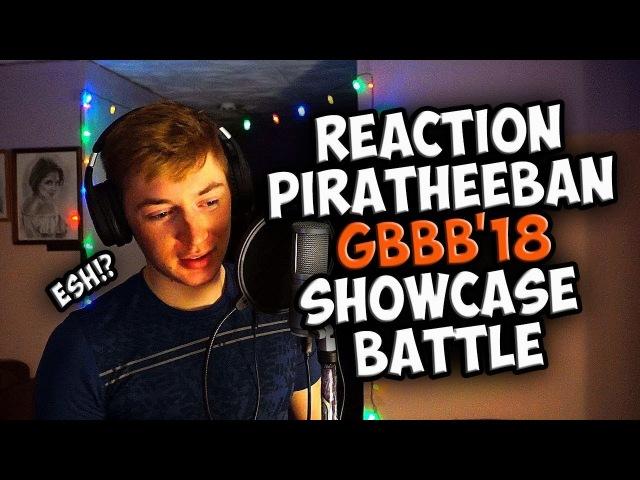 PIRATHEEBAN   Grand Beatbox SHOWCASE Battle 2018   REACTION (ENG SUB)