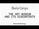Avant Museology Boris Groys