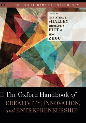 the-oxford-handbook-of-creativity-innovation-and-entrepreneurship