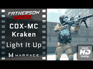 "Warface / cdx-mx kraken ""синдикат"" (neffex - light it up)"