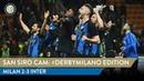 MILAN 2-3 INTER | SAN SIRO CAM | EXCLUSIVE DERBYMILANO FOOTAGE!