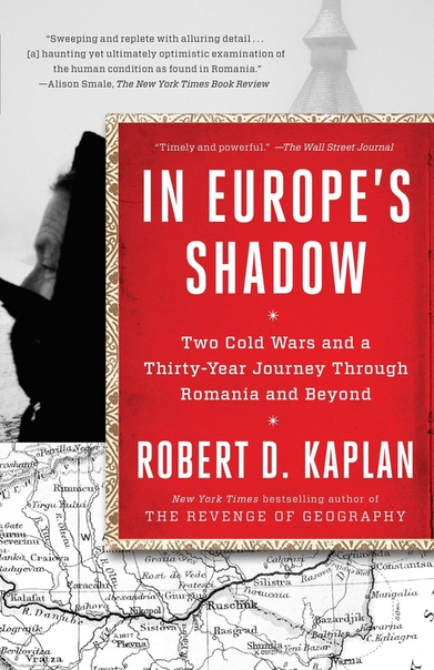 In Europe's Shadow - Robert D. Kaplan