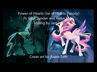 Power of Hearts (Jar of Hearts Parody) Feat. Pinkie Rose
