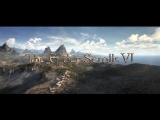 The Elder Scrolls VI  официальный тизер с E3 2018