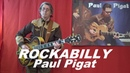 ROCKABILLY (Paul Pigat)