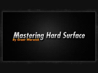 Mastering Hard Surface - Lesson 7