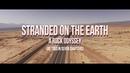 Noel Gallagher's High Flying Birds - Stranded on the Earth (Trailer)
