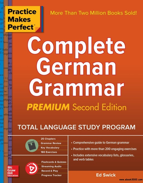 Practice Makes Perfect Complete German Grammar, Premium 2nd Edition