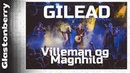 GILEAD - Villeman og Magnhild Russian folk music (2019 Moscow, Glastonberry)