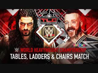 (WWE Mania) TLC 2015 Sheamus (c) vs Roman Reings (Tables, Ladders & Chairs Match) -- WWE World Heavyweight Championship