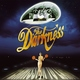 The Darkness - Growing on Me