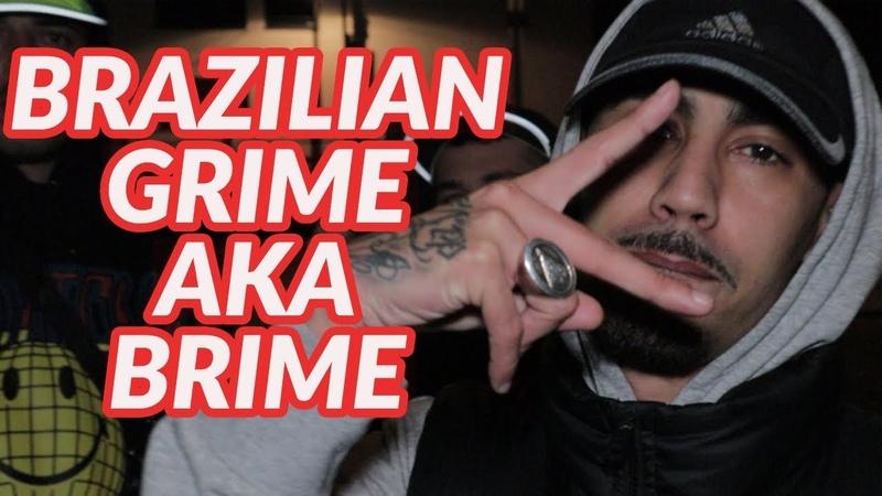 Brazilian Grime aka Brime with Febem Fleezus