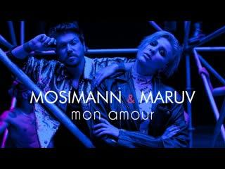 Премьера. Mosimann & MARUV - Mon Amour