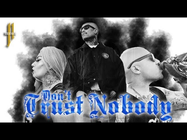 DON'T TRUST NOBODY MR.CAPONE-E, MISS LADY PINKS, PRANX CRAZYBOY (Official Music Video)