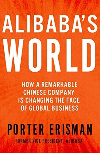 Alibaba 39 s World - Porter Erisman
