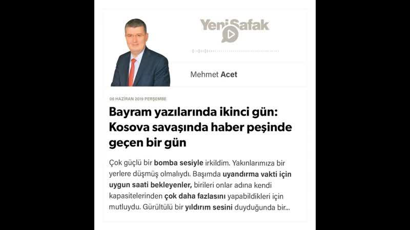 Mehmet Acet Bayram yazılarında ikinci gün Kosova savaşında 06 06 2019