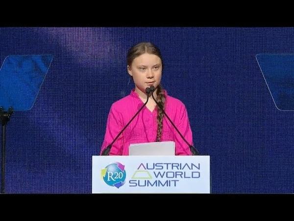 Greta Thunberg's speech at the R20 Austrian World Summit, Vienna, May 2019