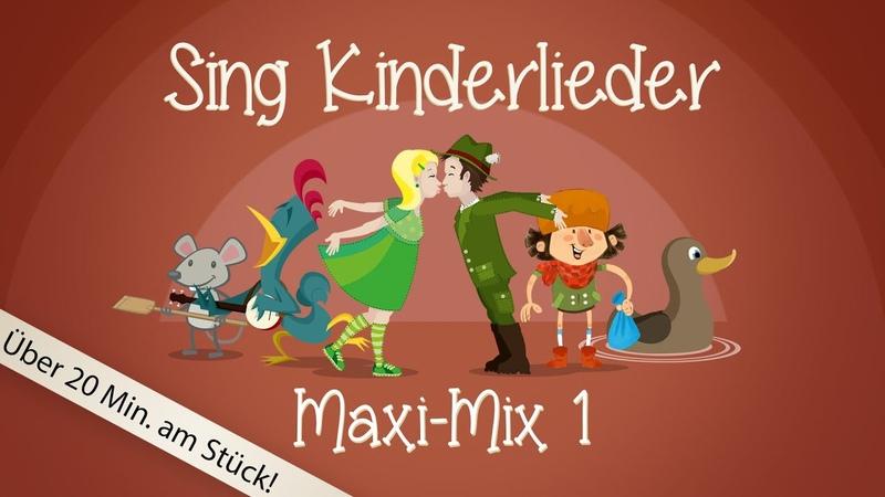 Sing Kinderlieder Maxi Mix 1: Bruder Jakob u.v.m. Kinderlieder zum Mitsingen Sing Kinderlieder