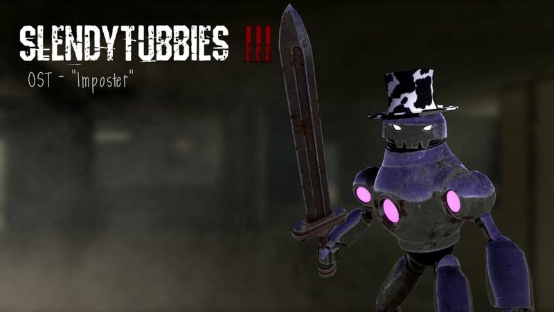 Slendytubbies 3 Soundtrack Imposter