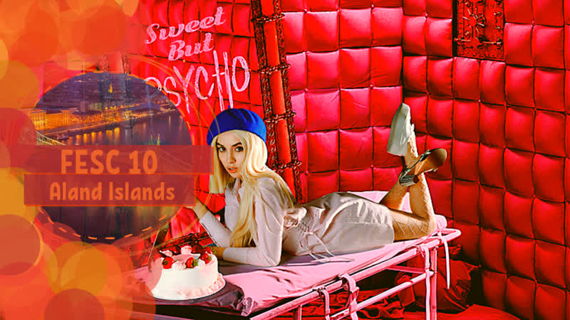 FESC 10 Aland Islands Ava Max Sweet but Psycho