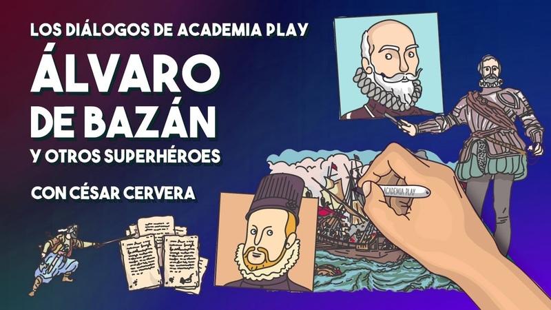 Álvaro de Bazán el invicto y otros héroes del Imperio con César Cervera