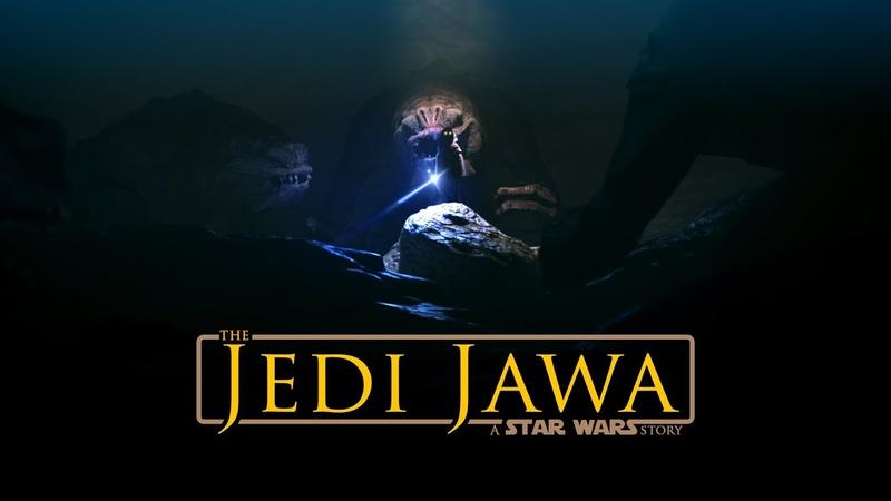 THE JEDI JAWA A Star Wars Fan Film