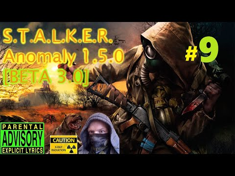 S.T.A.L.K.E.R. Anomaly 1.5.0 [BETA 3.0] - Привет Ной! Бюррер. (9) 2019