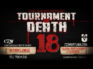 CZW Tournament of Death 18  - Rough Cut