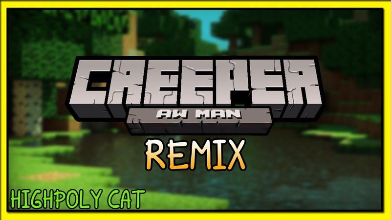 HighPoly Cat Remix - CaptainSparklez TryHardNinja - Revenge (Creeper Aw Man)