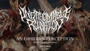 Unfathomable Ruination An Obsidian Perception - Official Track Premiere