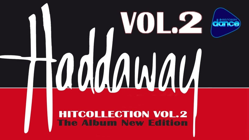 Haddaway - HitCollection vol.2 - The Very Best (2005) [Full Album]
