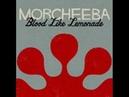 Morcheeba Blood Like Lemonade HQ