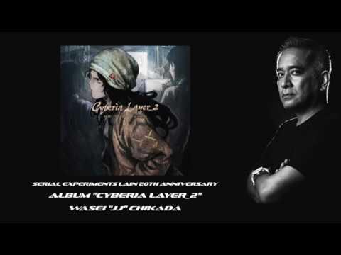 Sarasvati - WASEI JJ CHIKADA (Official) Album Cyberia Layer_2 serialexperimentslain lain20th