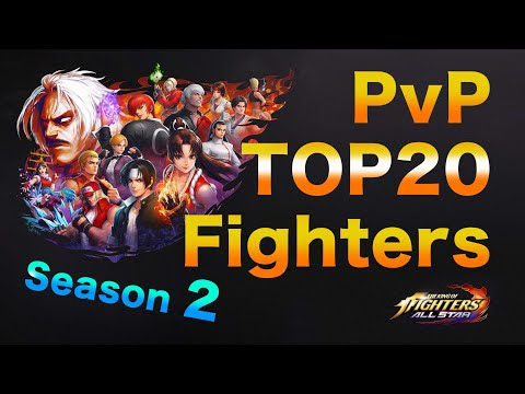 SEASON 2 Kof All Star PvP TOP20 Fighters English