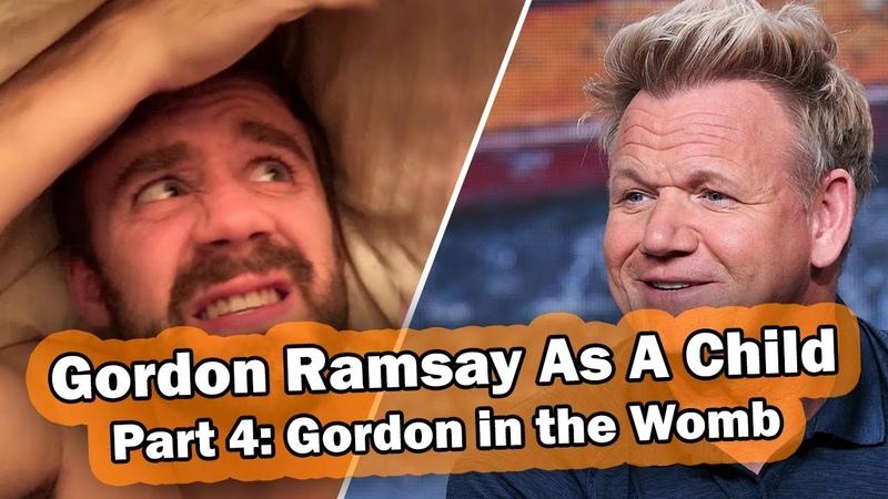 Gordon Ramsay In The Womb