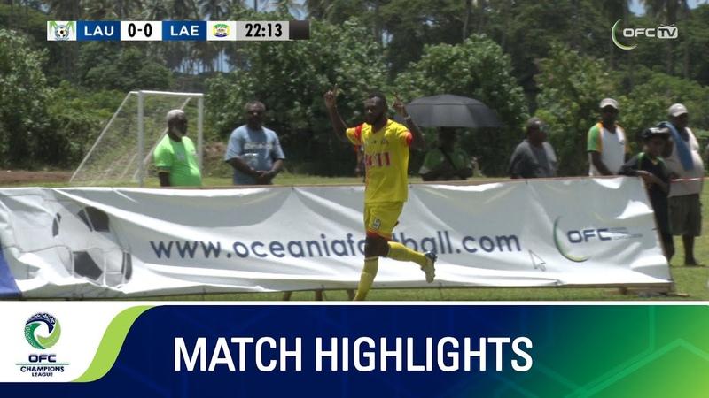 OCL 2020 HIGHLIGHTS Lautoka FC v Lae City