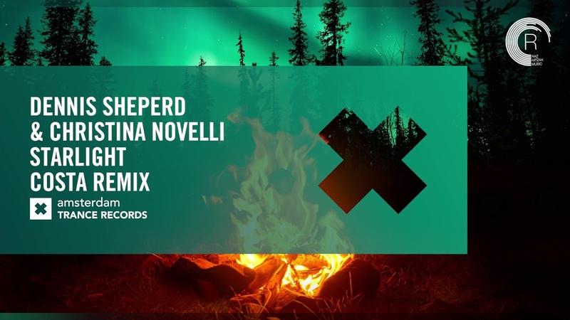Dennis Sheperd Christina Novelli - Starlight (Costa Remix) Extended