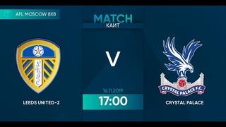 AFL19. England. League One. Day 14. Leeds United-2 - Crystal Palace.