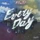 Khalif - Every Day