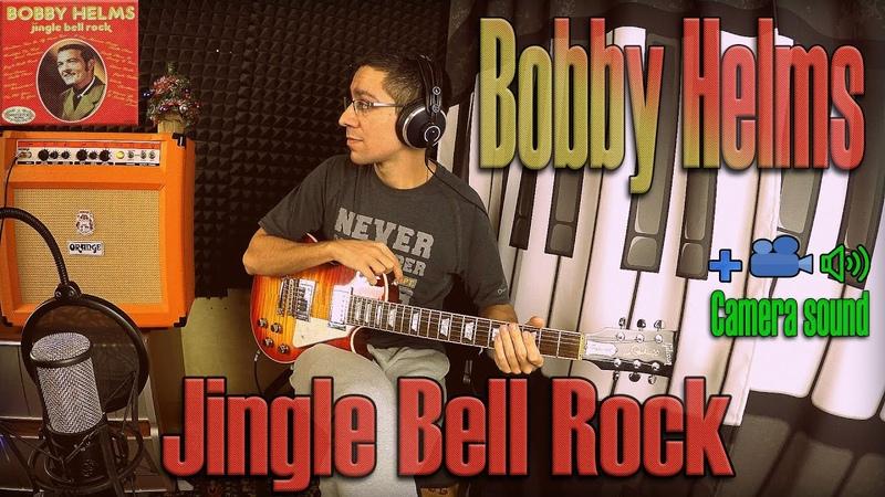 Bobby Helms Jingle Bell Rock guitar cover