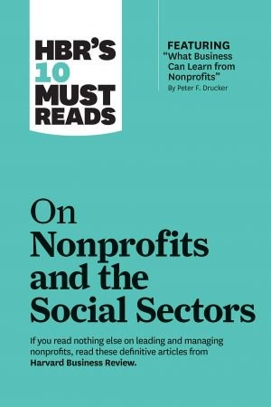 10 Must Reads on Nonprofits and the Social Sectors