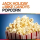 Jack Holiday & Mike Candys - Popcorn