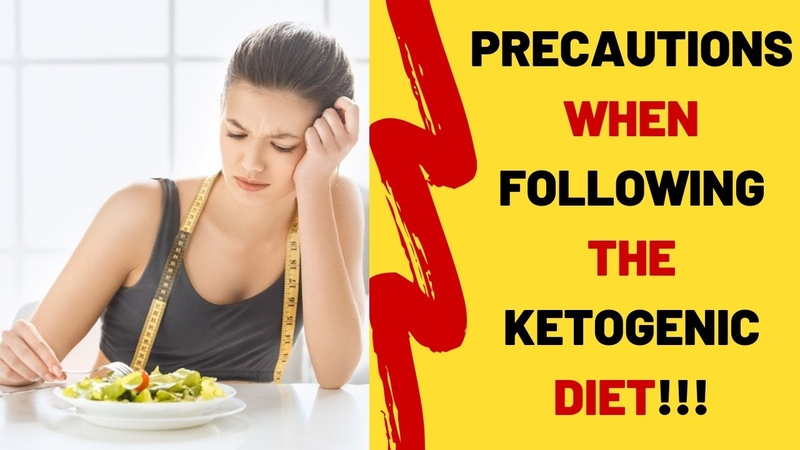 Ketogenic Diet Plan | Precautions When Following the Ketogenic Diet