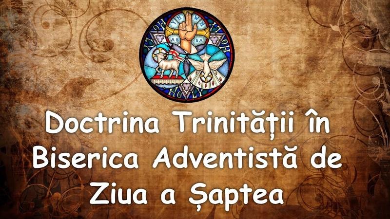 Doctrina Trinității în Biserica Adventistă de Ziua a Șaptea
