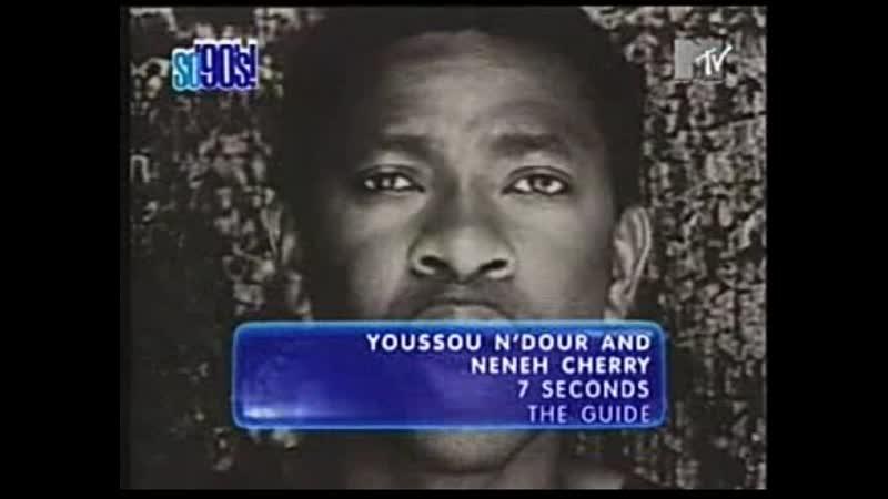 Youssou n' dour neneh cherry seven seconds mtv