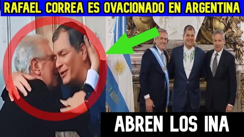 Rafael Correa es RECIBIDO con HONORES   Los INA acorralan al CUANTICO se les VIENE la NOCHE