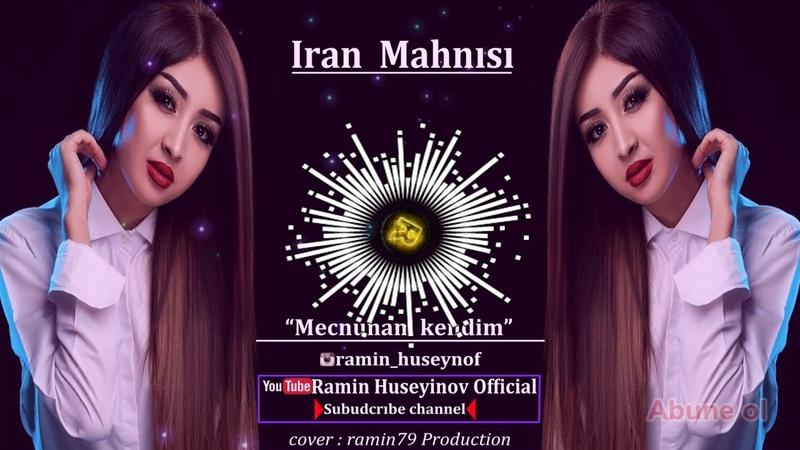 Iran Mahnisi Majnunam kendim REMIX 2019