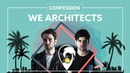 We Architects Confession Ft James Grover