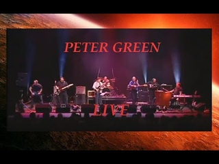 PETER GREEN LIVE FULL CONCERT 2003 HQ